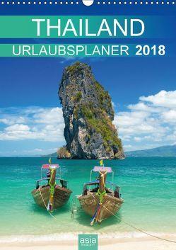 THAILAND 2018 URLAUBSPLANER (Wandkalender 2018 DIN A3 hoch) von INSIGHT,  asia