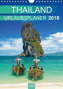 THAILAND 2018 URLAUBSPLANER (Wandkalender 2018 DIN A4 hoch) von INSIGHT,  asia