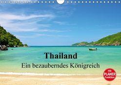 Thailand – Ein bezauberndes Königreich (Wandkalender 2018 DIN A4 quer) von Wittstock,  Ralf