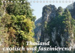 Thailand – exotisch und faszinierend (Tischkalender 2019 DIN A5 quer) von Müller,  Erika