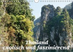 Thailand – exotisch und faszinierend (Wandkalender 2018 DIN A4 quer) von Müller,  Erika