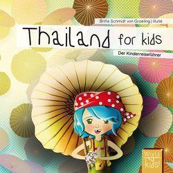 Thailand for kids von Reinhard,  Britta, Schmidt von Groeling,  Britta