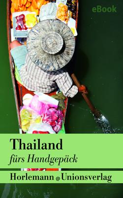 Thailand fürs Handgepäck von Ritscher,  Kirsten, Werner,  Heike