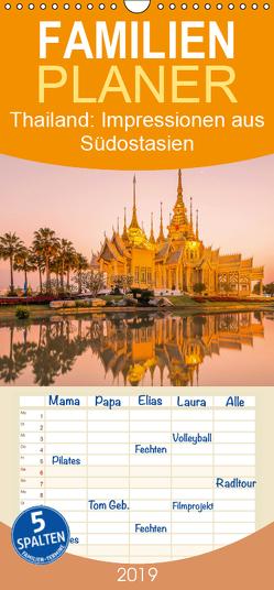 Thailand: Impressionen aus Südostasien – Familienplaner hoch (Wandkalender 2019 , 21 cm x 45 cm, hoch) von CALVENDO