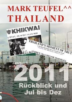 Thailand Jahrbücher / Thailand 2011 – Band 2 von Teufel,  Mark