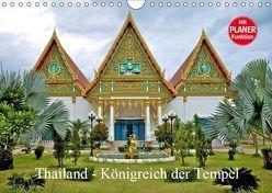 Thailand – Königreich der Tempel (Wandkalender 2019 DIN A4 quer) von Wittstock,  Ralf