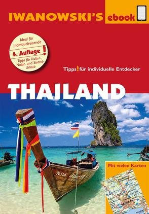 Thailand – Reiseführer von Iwanowski von Dusik,  Roland