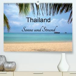 Thailand Sonne und Strand (Premium, hochwertiger DIN A2 Wandkalender 2020, Kunstdruck in Hochglanz) von Wittstock,  Ralf