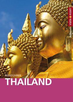 Thailand – VISTA POINT Reiseführer weltweit von Miethig,  Martina