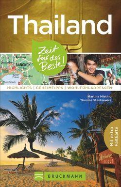 Thailand – Zeit für das Beste von Miethig,  Martina, Stankiewicz,  Thomas