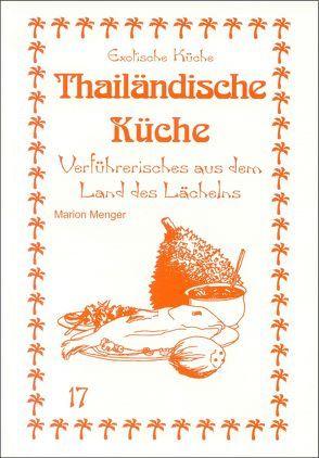 Thailändische Küche von Asfahani,  Mohamad N, Wagner,  Gundula