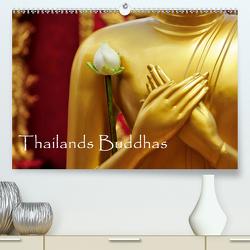Thailands Buddhas (Premium, hochwertiger DIN A2 Wandkalender 2021, Kunstdruck in Hochglanz) von by Sylvia Seibl,  CrystalLights