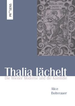 Thalia lächelt von Bolterauer,  Alice