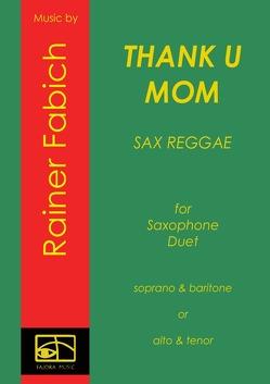 Thank U Mom – Sax Reggae von Fabich,  Dr. Rainer