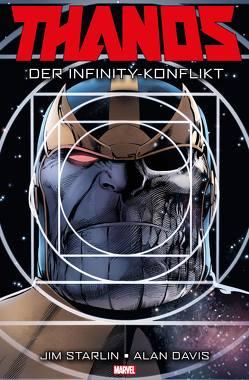 Thanos: Der Infinity-Konflikt von Davis,  Alan, Rösch,  Alexander, Starlin,  Jim