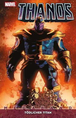 Thanos Megaband von Deodato Jr.,  Mike, Lemire,  Jeff, Peralta,  German, Rösch,  Alexander