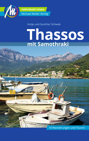 Thassos Reiseführer Michael Müller Verlag von Schwab,  Antje, Schwab,  Günther