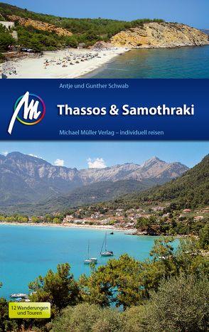 Thassos & Samothraki Michael Müller Verlag von Schwab,  Antje, Schwab,  Günther