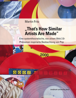 """""""That's How Similar Artists Are Made"""" von Fritz,  Martin"""