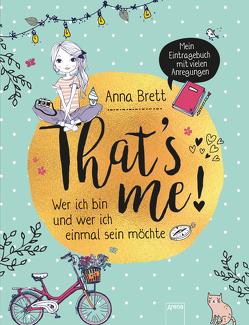 That's me von Brett,  Anna, Leadbeater,  Phoebe, Stütze,  Annett