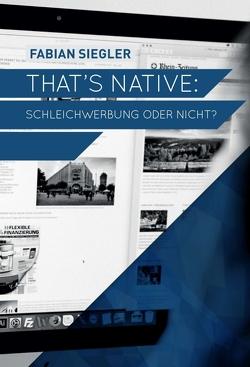 That's native: Schleichwerbung oder nicht? von Siegler,  Fabian