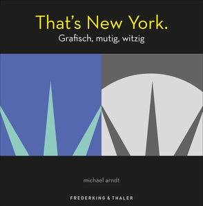 That's New York von Arndt,  Michael, Truffel-Reiff,  Susen