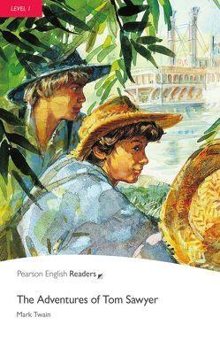 The Adventures of Tom Sawyer – Leichte Englisch-Lektüre (A1) von Twain,  Mark