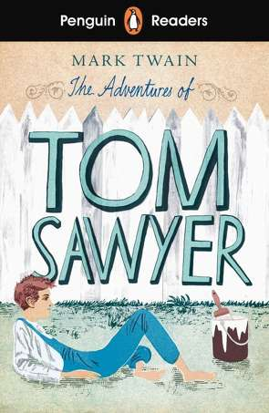 The Adventures of Tom Sawyer von Twain,  Mark