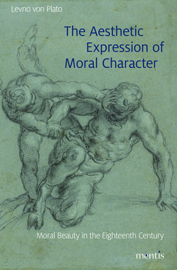 The Aesthetic Expression of Moral Character von von Plato,  Levno
