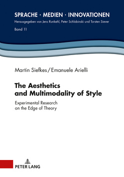 The Aesthetics and Multimodality of Style von Arielli,  Emanuele, Siefkes,  Martin