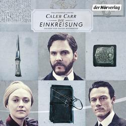 The Alienist – Die Einkreisung von Carr,  Caleb, Neves,  Hannelore, Rotermund,  Sascha
