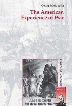 The American Experience of War von Schild,  Georg
