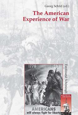 The American Experience of War von Schild,  Georg