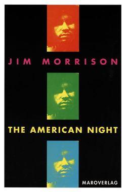 The American Night von Jung,  Barbara, Morrison,  Jim, Sassmann,  Sabine