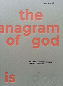the anagram of god is dog von Schmid,  Nina
