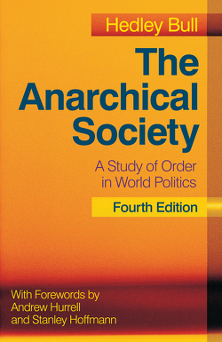 The Anarchical Society von Bull,  Hedley