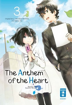 The Anthem of the Heart 03 von Akui,  Makoto, Peter,  Claudia