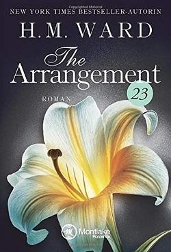 The Arrangement 23 von Rudnik,  Katja, Ward,  H.M.