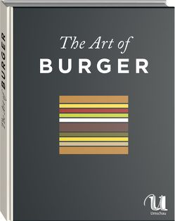 The Art of Burger von Brinkop,  Maria, Fischer,  Jens