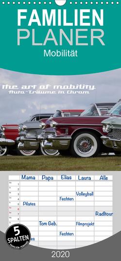 The art of mobility – Auto-Träume in Chrom – Familienplaner hoch (Wandkalender 2020 , 21 cm x 45 cm, hoch) von Hebbel-Seeger,  Andreas