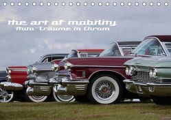 The art of mobility – Auto-Träume in Chrom (Tischkalender 2019 DIN A5 quer) von Hebbel-Seeger,  Andreas