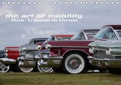 The art of mobility – Auto-Träume in Chrom (Tischkalender 2021 DIN A5 quer) von Hebbel-Seeger,  Andreas