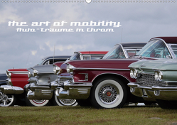 The art of mobility – Auto-Träume in Chrom (Wandkalender 2021 DIN A2 quer) von Hebbel-Seeger,  Andreas