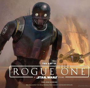 The Art of Rogue One: A Star Wars Story von Chiang,  Doug, Edwards,  Gareth, Kasprzak,  Andreas, Kushins,  Josh, Lamont,  Neil