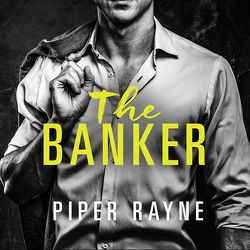 The Banker (San Francisco Hearts 3) von Rayne,  Piper, Wallace,  Emilia, Witzemann,  Dorothee