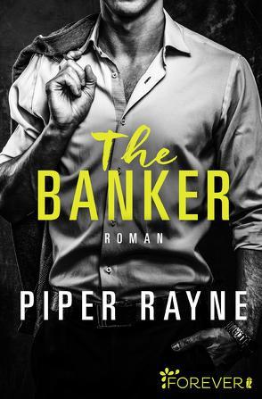 The Banker von Rayne,  Piper, Witzemann,  Dorothee