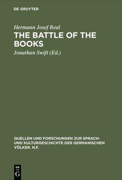 The battle of the books von Real,  Hermann Josef, Swift,  Jonathan