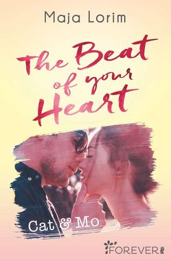 The Beat of your Heart von Lorim,  Maja