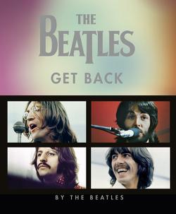 The Beatles, Get Back von Harris,  John, Jackson,  Peter, Kureishi,  Hanif, Lösch,  Conny, Russel,  Ethan A.