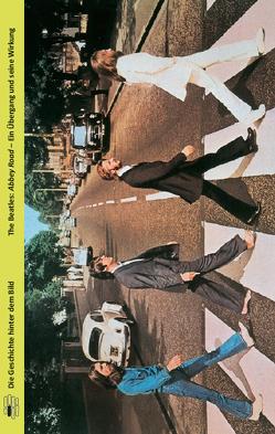 The Beatles:Abbey Road von Custodis,  Michael